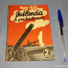Libros antiguos: JUTLANDIA O LA BATALLA INUTIL MATEO MILLE BIBLIOTECA PRISMA DEDALO AÑO 1933. Lote 268426259