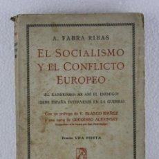 Libros antiguos: EL SOCIALISMO Y EL CONFLICTO EUROPEO. A. FABRA RIBAS. PROMETEO VALENCIA. 1915. Lote 270529058