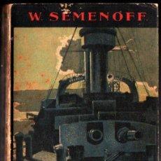 Libros antiguos: SEMENOFF : LA EXPIACIÓN - GUERRA RUSO JAPONESA (SEIX BARRAL, 1929). Lote 276031098