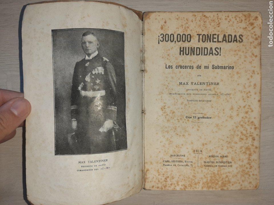 Libros antiguos: Diario de un comandante de un submarino alemán en la I Guerra Mundial. - Raro. - Fotografías - Foto 3 - 277526423