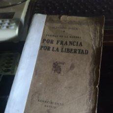 Libros antiguos: INSUA. POR FRANCIA, POR LA LIBERTAD. RENACIMIENTO 1917. Lote 278381768