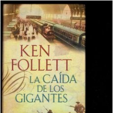 Libros antiguos: LA CAIDA DE LOS GIGANTES KEN FOLLETT EDICIONES PLAZA Y JANE S.A. 1 EDICION SEPTIEMBRE DE 2010. Lote 278687988