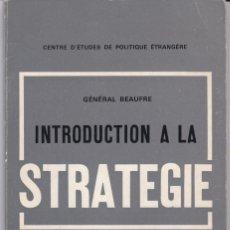 Libros antiguos: GENERAL BEAUFRE: STRATEGIE. Lote 279528593