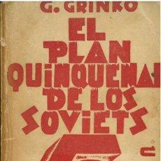 Libros antiguos: GRINKO, G: EL PLAN QUINQUENAL DE LOS SOVIETS. Lote 285646113