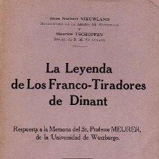 Libros antiguos: LA LEYENDA DE LOS FRANCO-TIRADORES DE DINANT. Lote 288343303