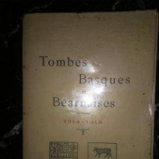 Libros antiguos: TUMBAS VASCAS Y BEARNESAS. TOMBES BASQUES ET BÉARNAISES. Lote 293702243