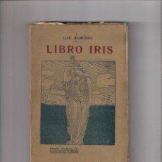 """Libros antiguos: LUIS RAMOEDO. LIBRO IRIS (DEDICADO POR EL AUTOR).LIBRERÍA """"FERNANDO FE"""". IMPRENTA ESPAÑOLA 1916.. Lote 293871863"""