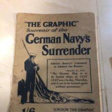 Libros antiguos: DE GRAPHIC SOUVENIR OF THE GERMÁN NAVY,S SURRENDER. Lote 294096218