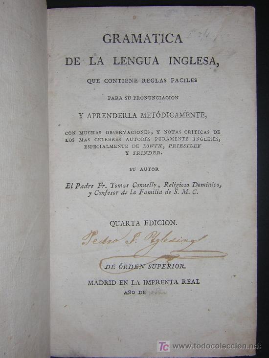 Libros antiguos: 1811 - GRAMATICA DE LA LENGUA INGLESA QUE CONTIENE REGLAS PARA SU PRONUNCIACION - Imprenta Real - Foto 2 - 25278025