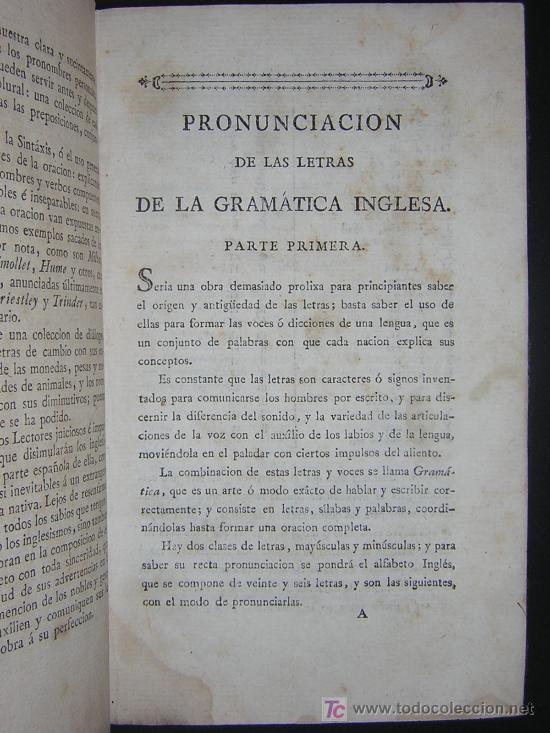 Libros antiguos: 1811 - GRAMATICA DE LA LENGUA INGLESA QUE CONTIENE REGLAS PARA SU PRONUNCIACION - Imprenta Real - Foto 3 - 25278025