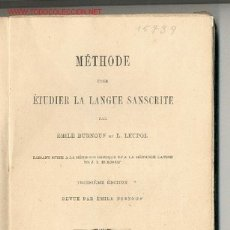 Libros antiguos: MÉTHODE POUR ÉTUDIER LA LANGUE SANSCRITE -ÉMILE BURNOUF ET L.LEUPOL- (SÁNSCRITO,YOGA,HINDUISMO) 1885. Lote 27228363