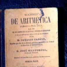 Libros antiguos: NOCIONES DE ARITMETICA. TEORICO PRACTICA. 1903. LIBRO ANTIGUO. ENVIO 4€ NORMAL.. Lote 27042966