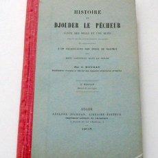 Libros antiguos: HISTOIRE DE DJOUDER LE PECHEUR. TEXTO ÁRABE ACOMPAÑADO DE UN VOCABULARIO EN FRANCÉS.. Lote 13569037