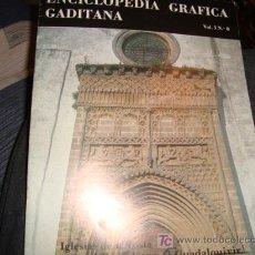 Libros antiguos: ENCICLOPEDA GRAFICA GADITANA, VOL. 1 N 8. Lote 15492207