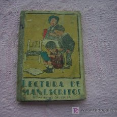 Libros antiguos: LIBRO ANTIGUO LECTURA DE MANUSCRITOS POR SATURNINO CALLEJA. Lote 26352323