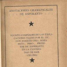 Libros antiguos: ANOTACIONES GRAMATICALES DE ESPERANTO. VILASAR DE MAR : IMP. COLLET, 1915. 19X12CM. 102 P.. Lote 24463652