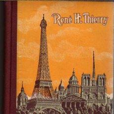 Libros antiguos: MÉTODOS DE FRANCÉS POR RENÉ H. THIERRY. COLECCIÓN MAGISTER, 1931. Lote 23304456