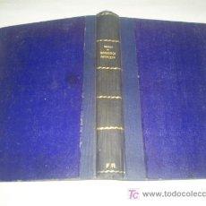 Libros antiguos: GRAMÁTICA FRANCESA Y MÉTODO PARA APRENDERLA EDUARDO BENOT 1920 RM45769. Lote 20601222