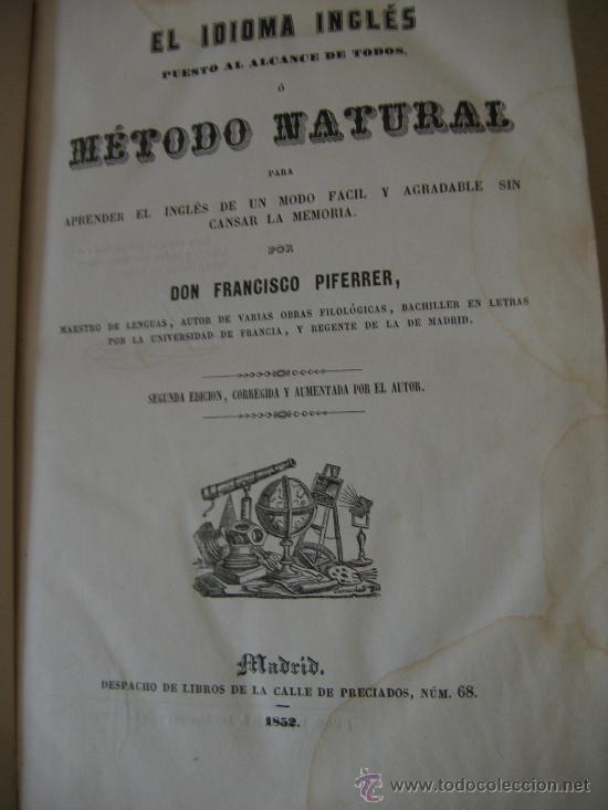 GRAMÁTICA INGLESA. AÑO 1852. POR D. FRANCISCO PIFERRER. 2ª EDICIÓN. (Libros Antiguos, Raros y Curiosos - Cursos de Idiomas)