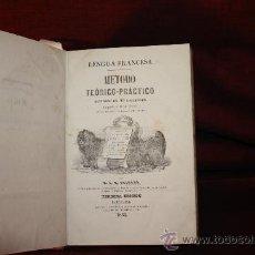 Libros antiguos: 0207- LENGUA FRANCESA METODO TEORICO PRACTICO.IMP JOSE SERRA 1865. M.J. REINAUD. Lote 24310302