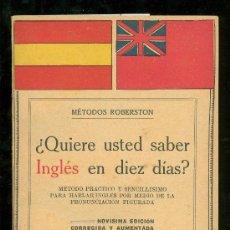 Libros antiguos: ¿QUIERE USTED SABER INGLES EN DIEZ DIAS? METODOS ROBERSTON. 1930.. Lote 54165212