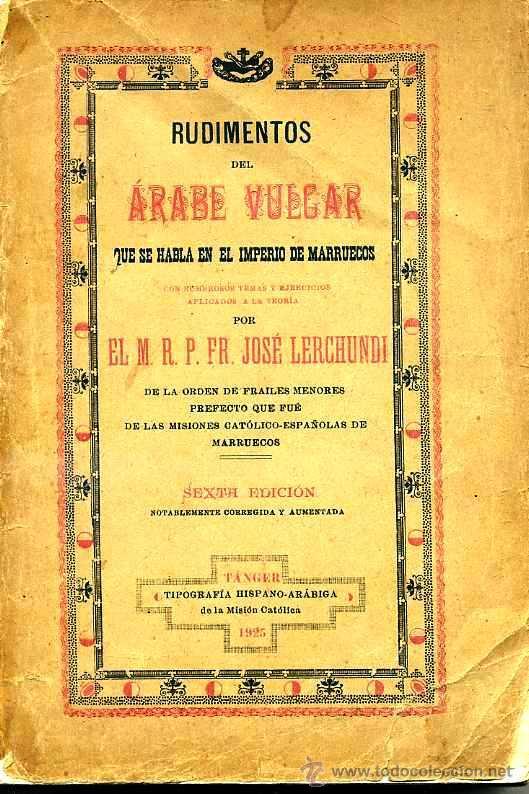 LERCHUNDI : RUDIMENTOS DE ÁRABE VULGAR (TÁNGER, 1925) (Libros Antiguos, Raros y Curiosos - Cursos de Idiomas)