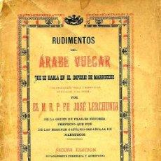 Libros antiguos: LERCHUNDI : RUDIMENTOS DE ÁRABE VULGAR (TÁNGER, 1925) . Lote 26686230