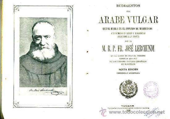 Libros antiguos: LERCHUNDI : RUDIMENTOS DE ÁRABE VULGAR (TÁNGER, 1925) - Foto 2 - 26686230