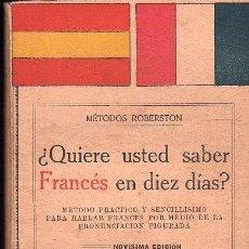 Libros antiguos: ¿QUIERE USTED SABER FRANCES EN DIEZ DIAS? - METODOS ROBERSTON 1930. Lote 26701352