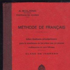 Libros antiguos: METHODE DE FRANCAIS / METODO DE FRANCES POR A.SOLANO - MADRID 1923. Lote 27643756