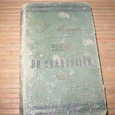 Libros antiguos: TEMAS DE TRADUCCION / F. ARAUJO / CURSO DE FRANCES ---- 1891 -----. Lote 206405045
