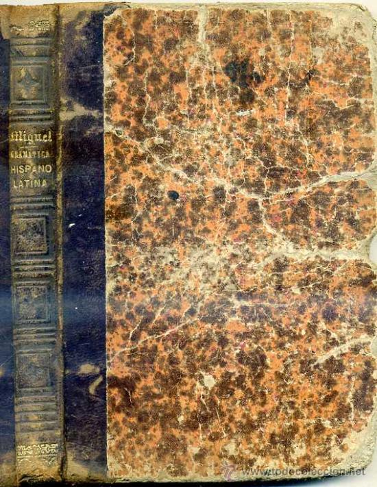 Libros antiguos: R. DE MIGUEL : GRAMÁTICA HISPANO LATINA (1879) - Foto 2 - 28058376