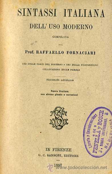 FORNACIARI : SINTASSI ITALIANA DELL'USO MODERNO (1897) (Libros Antiguos, Raros y Curiosos - Cursos de Idiomas)