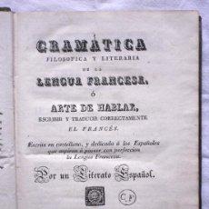 Libros antiguos: GRAMÁTICA FILOSOFICA Y LITERARIA DE LA LENGUA FRANCESA - IMPRENTA DE IGUERETA - LA CORUÑA - AÑO 1834. Lote 29727332