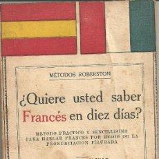 Libros antiguos: QUIERE USTED SABER FRANCES EN DIEZ DIAS EDICION DE BOLSILLO. Lote 30674151