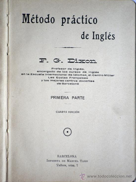 Libros antiguos: MÉTODO PRÁCTICO DE INGLÉS - MÉTODO MASSÉ-DIXON - PRIMERA PARTE - SIN FECHAR (AÑOS 20?) - Foto 2 - 31774067
