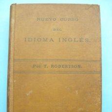 Libros antiguos: NUEVO CURSO DEL IDIOMA INGLÉS - ROBERTSON - 1920. Lote 31811132