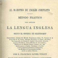 Libros antiguos: EL MAESTRO DE INGLÉS COMPLETO :MÉTODO ...OLLENDORF / FRANCISCO JAVIER VINGUT - 1868?. Lote 32348102
