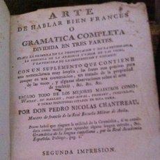 Libros antiguos: ARTE DE HABLAR BIEN FRANCES O GRAMATICA COMPLETA....EN MADRID AÑO 1786. Lote 32588683