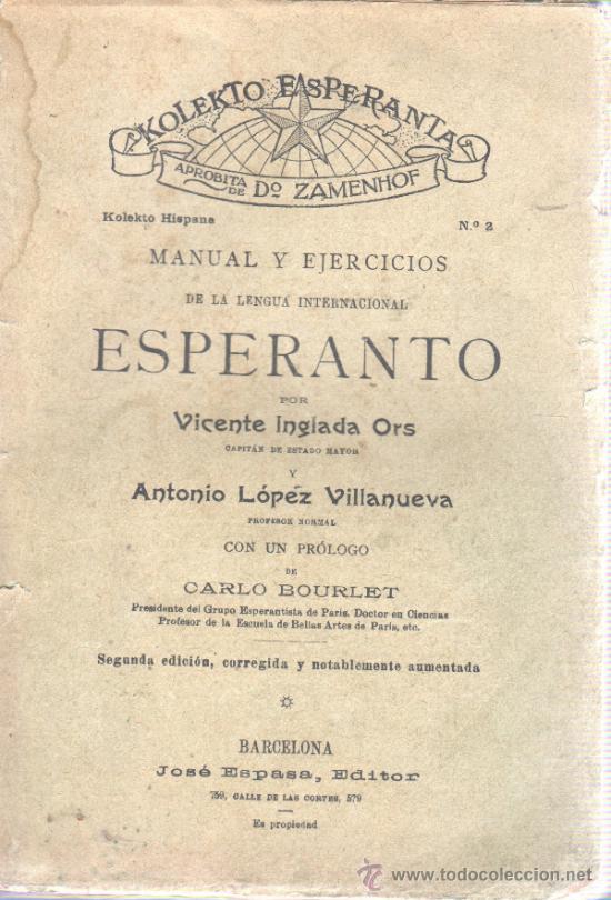 MANUAL Y EJERCICIOS DE ESPERANTO, POR V. INGLADA ORS Y LÓPEZ VILLANUEVA - 1935 (Libros Antiguos, Raros y Curiosos - Cursos de Idiomas)