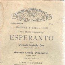 Libros antiguos: MANUAL Y EJERCICIOS DE ESPERANTO, POR V. INGLADA ORS Y LÓPEZ VILLANUEVA - 1935. Lote 34023753