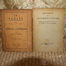 Libros antiguos: 2553- 34 REGLES PER A ESCRIURE... Y L'ORTOGRAFIA CATALANA. 1931/1933. . Lote 35889777