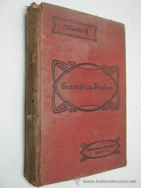 GRAMATICA INGLESA - AÑO 1920 - EDUARDO BENOT (Libros Antiguos, Raros y Curiosos - Cursos de Idiomas)
