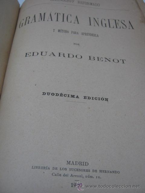 Libros antiguos: Gramatica Inglesa - año 1920 - Eduardo Benot - Foto 2 - 36477579
