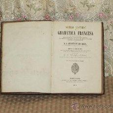 Libros antiguos: 3029- NOVISIMO CHANTREAU DE GRAMATICA FRANCESA. BERGNES DE LAS CASAS. EDIT. JUAN OLIVERAS 1870.. Lote 36884725