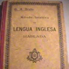 Libros antiguos: METODO INTUITIVO DE LA LENGUA INGLESA HABLADA . BRUÑO. CURSO ELEMENTAL. Lote 37818692