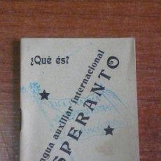 Libros antiguos: ESPERANTO, LLENGUA AUXILIAR INTERNACIONAL. ¿QUÈ ÉS? ¿QUÈ PRETÉN?. Lote 38218640