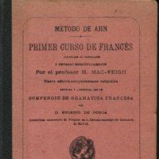 Libros antiguos: METODO DE AHN / PRIMER CURSO DE FRANCES. Lote 39006887