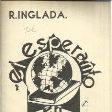 Libros antiguos: CURSO DE ESPERANTO. R. INGLADA. C. BERMEJO. MADRID. 1931. Lote 39503358