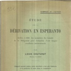 Libros antiguos: LIBRO DE ESPERANTO EN IDIOMA FRANCÉS. DÉRIVATION EN ESPERANTO. LOUIS COUTURAT. ED. PAUL BRODARD.1907. Lote 39747099